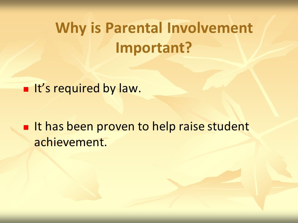 Why is Parental Involvement Important