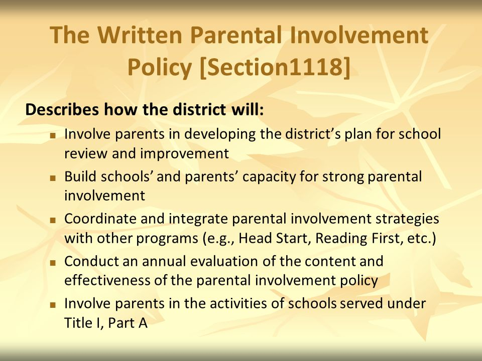 The Written Parental Involvement Policy [Section1118]