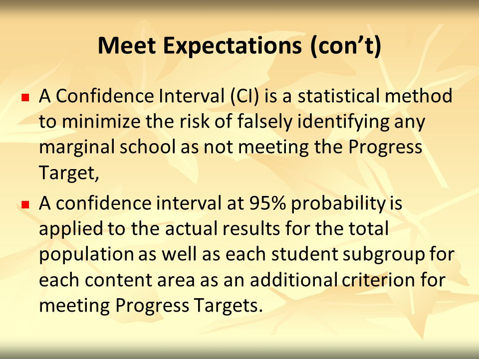 Meet Expectations (con't)