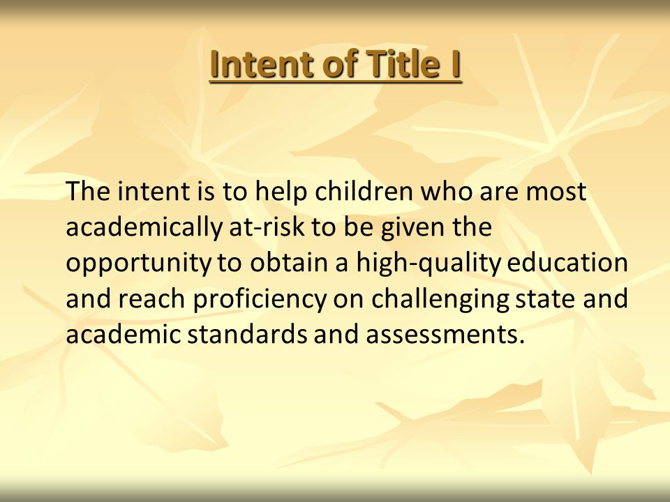 Intent of Title I