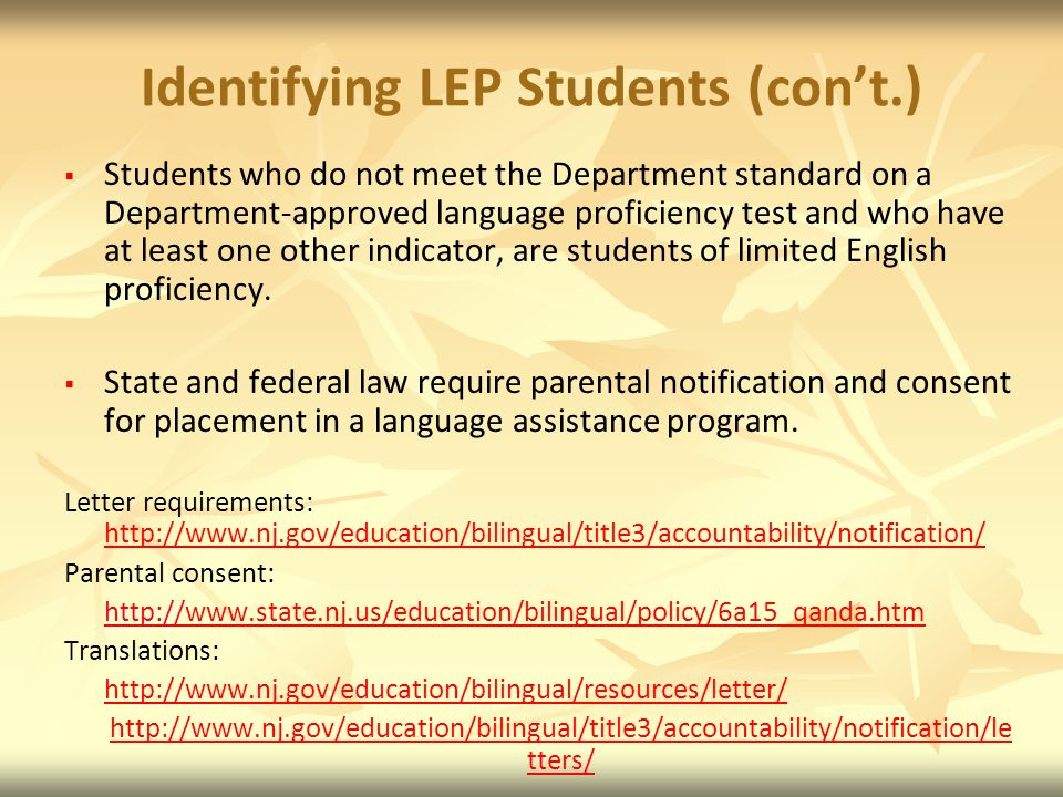 Identifying LEP Students (con't.)
