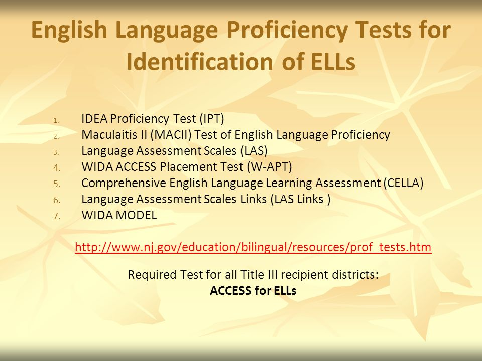 English Language Proficiency Tests for Identification of ELLs