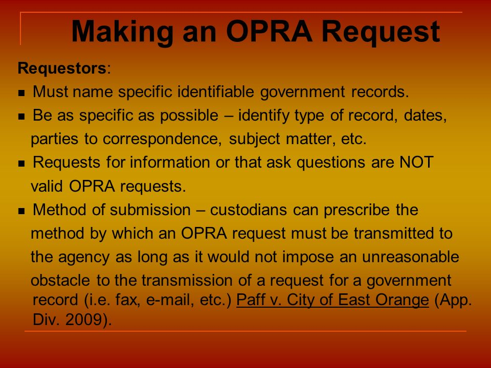 Making an OPRA Request Requestors: