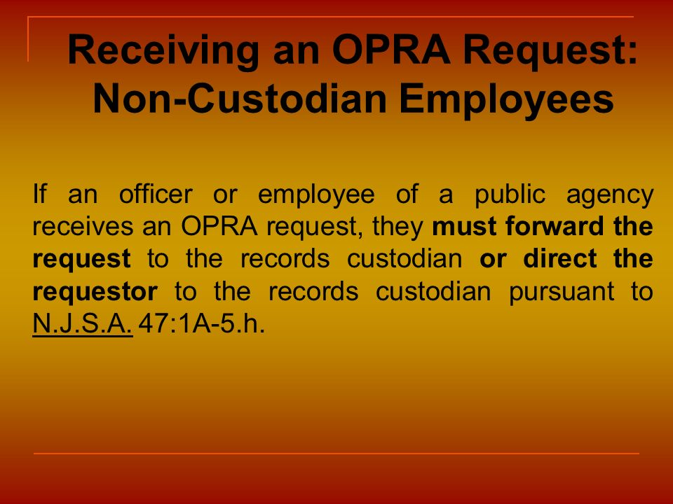 Receiving an OPRA Request: Non-Custodian Employees