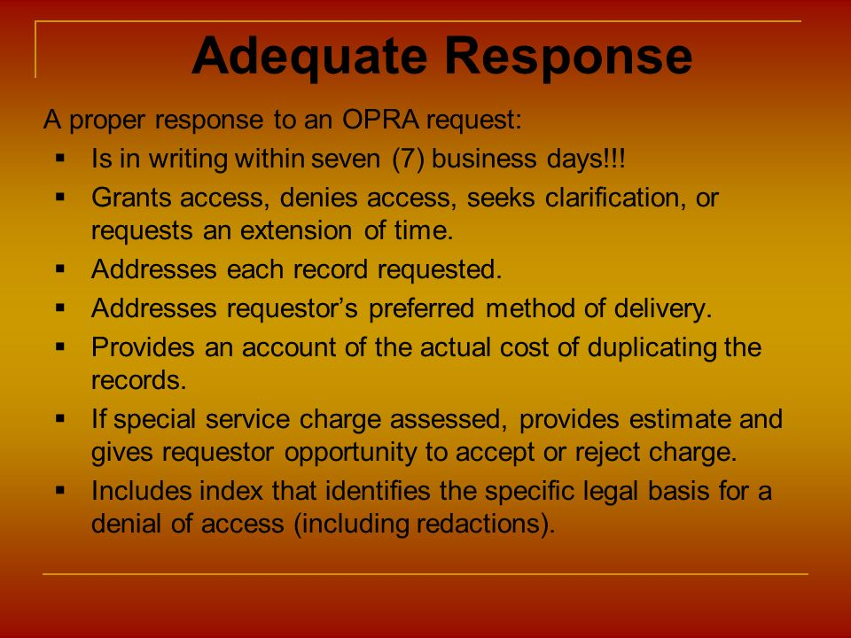 Adequate Response A proper response to an OPRA request:
