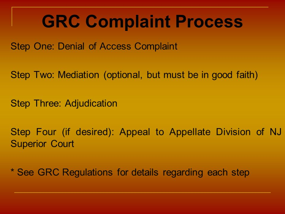 GRC Complaint Process Step One: Denial of Access Complaint