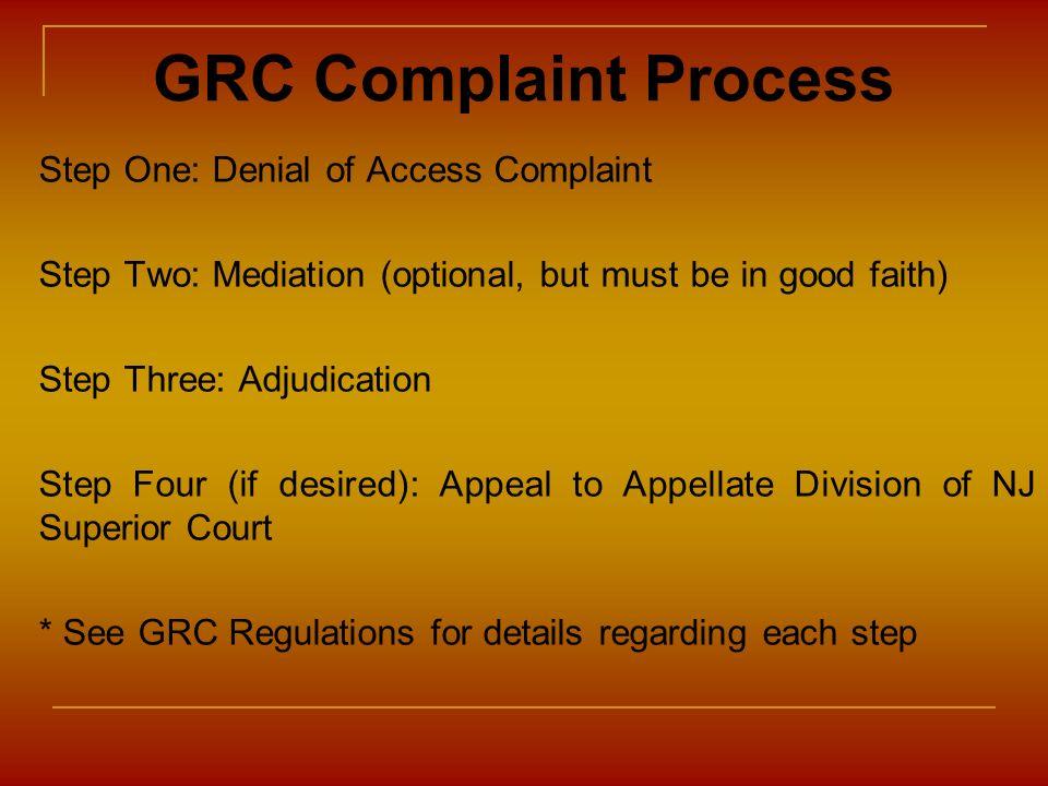 GRC Complaint Process Step One: Denial of Access Complaint