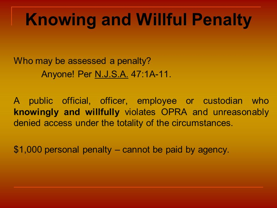 Knowing and Willful Penalty