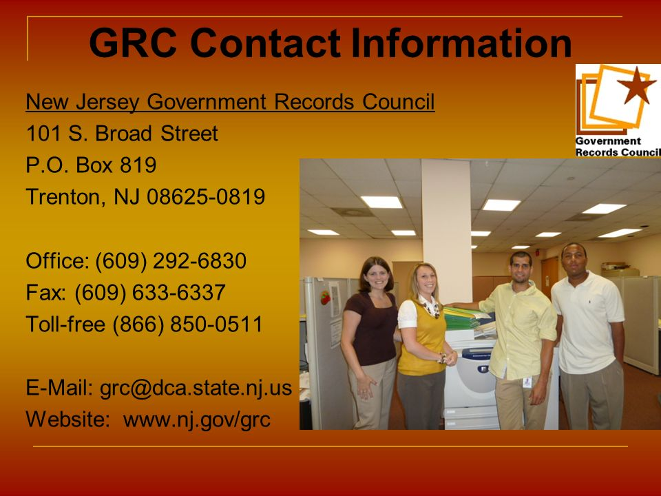 GRC Contact Information New Jersey Government Records Council. 101 S. Broad Street. P.O. Box 819.
