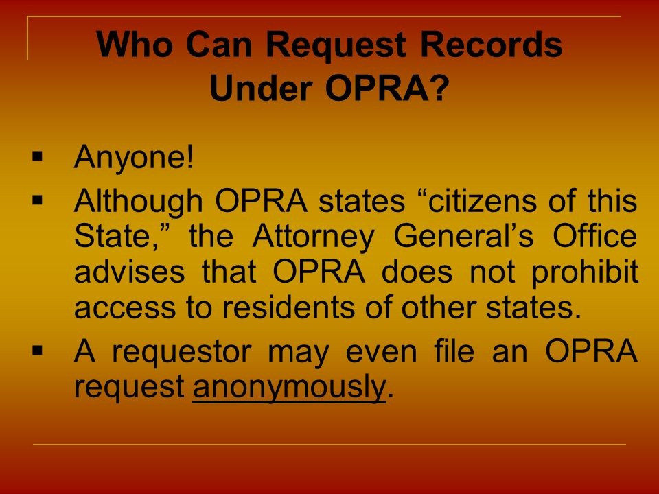 Who Can Request Records Under OPRA
