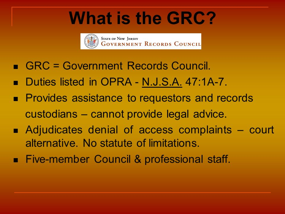 What is the GRC GRC = Government Records Council.