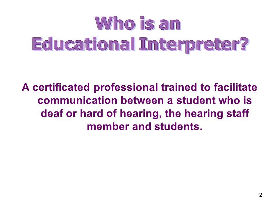 Educational Interpreter
