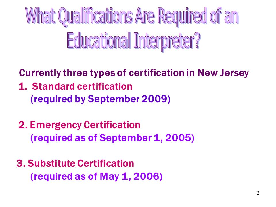 What Qualifications Are Required of an Educational Interpreter