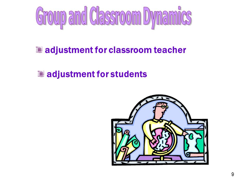 Group and Classroom Dynamics