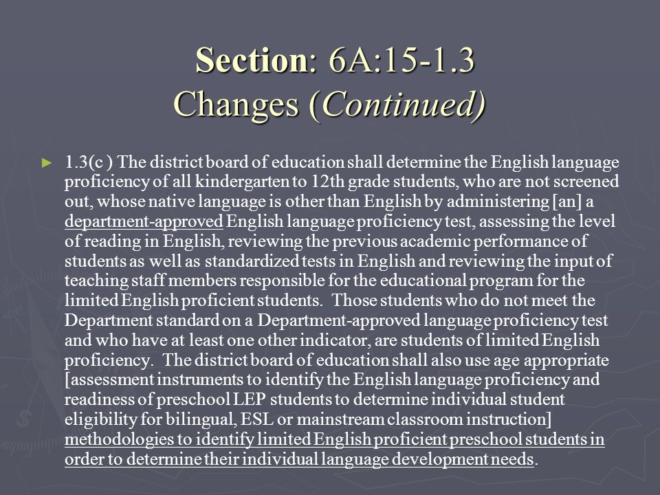 Section: 6A:15-1.3 Changes (Continued)