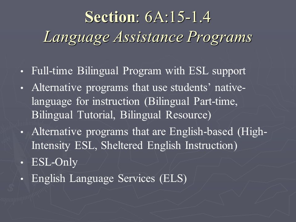 Section: 6A:15-1.4 Language Assistance Programs