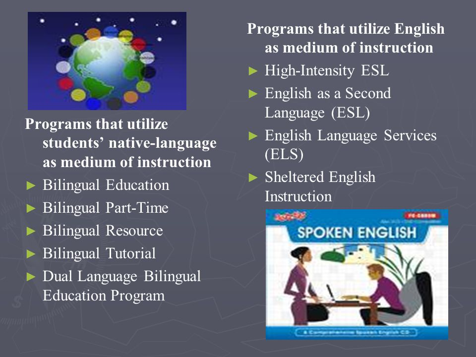 Programs that utilize English as medium of instruction