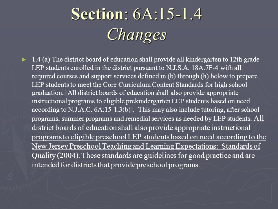 Section: 6A:15-1.4 Changes