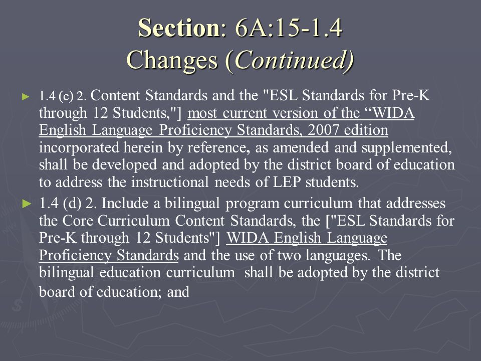 Section: 6A:15-1.4 Changes (Continued)