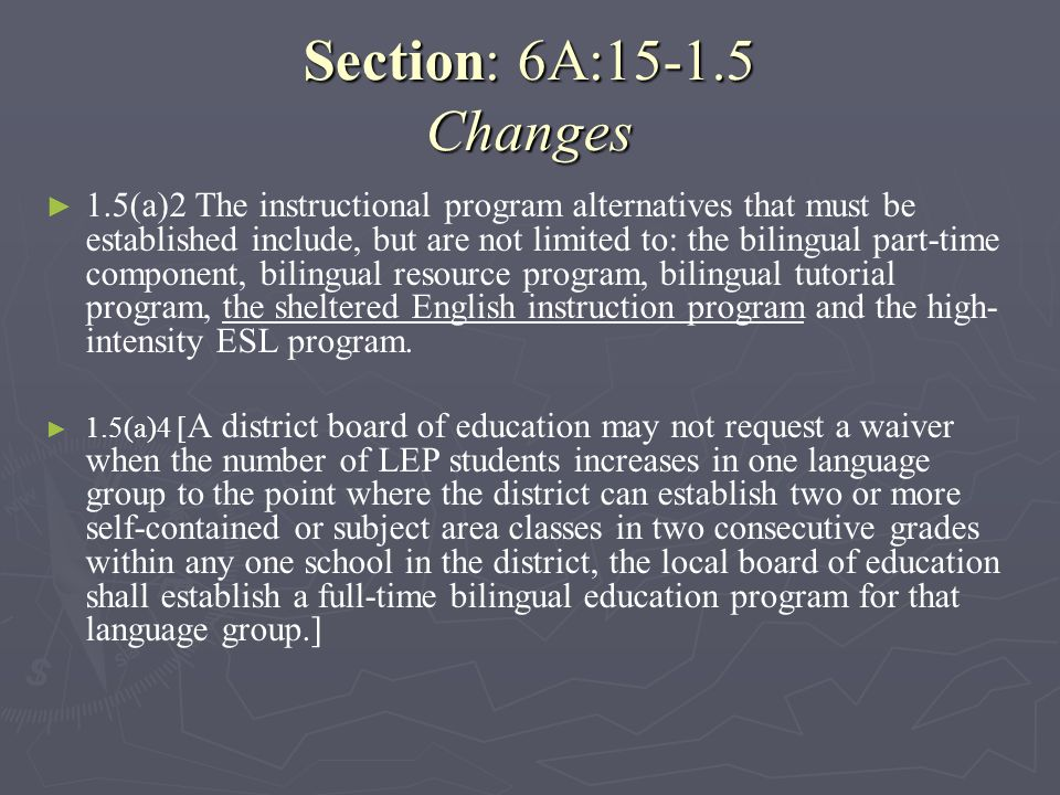 Section: 6A:15-1.5 Changes