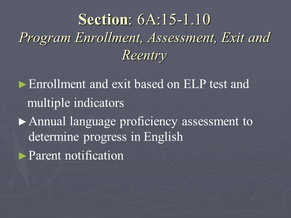 Section: 6A:15-1.10 Program Enrollment, Assessment, Exit and Reentry