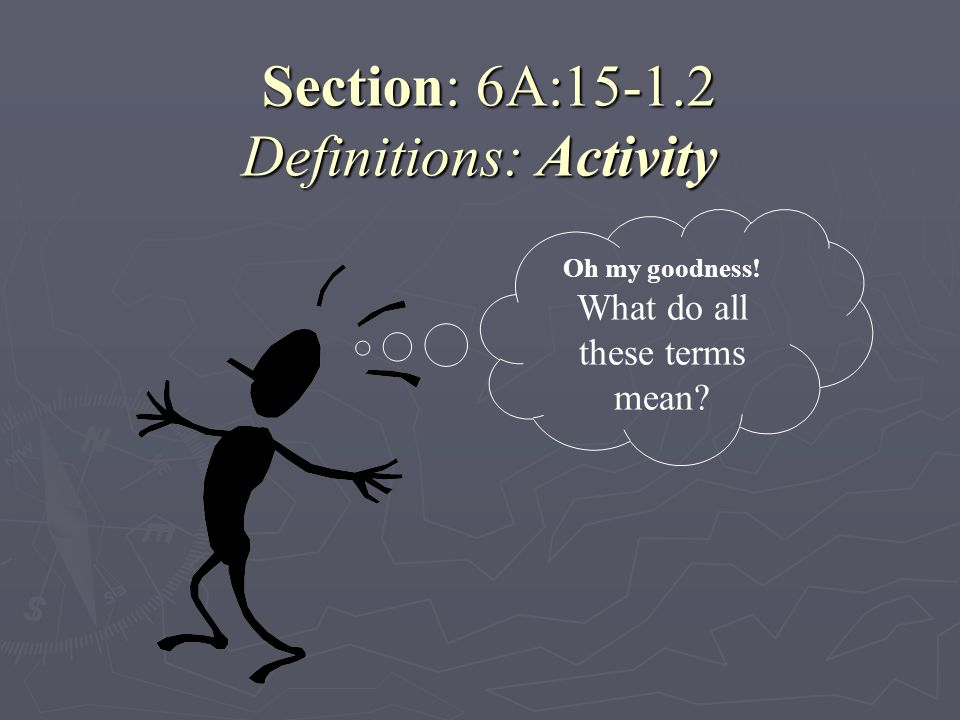 Section: 6A:15-1.2 Definitions: Activity