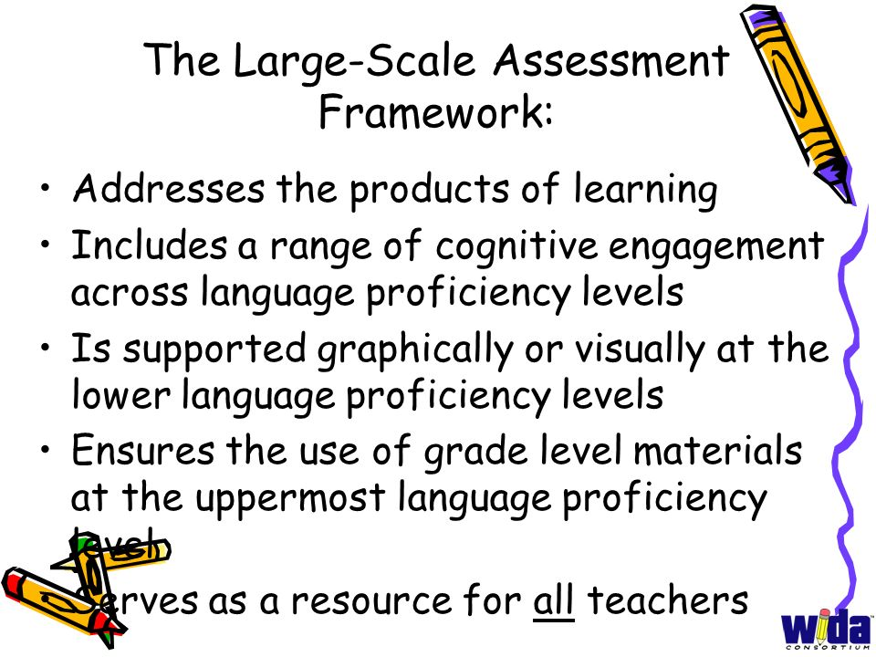 The Large-Scale Assessment Framework: