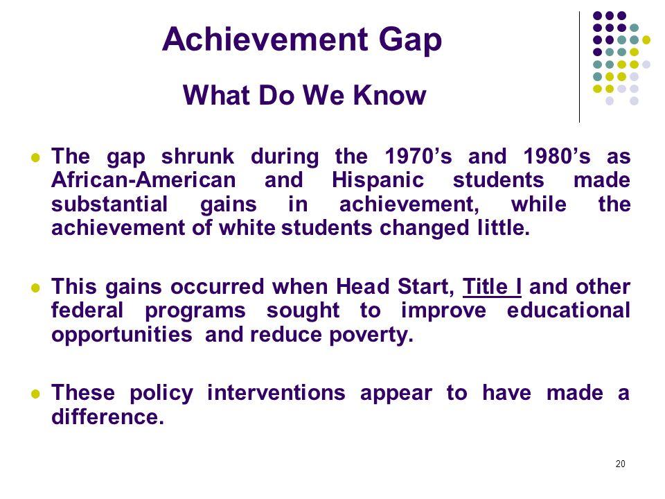 Achievement Gap What Do We Know