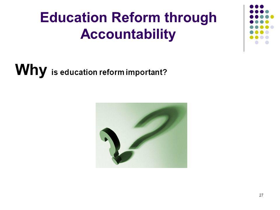 Education Reform through Accountability