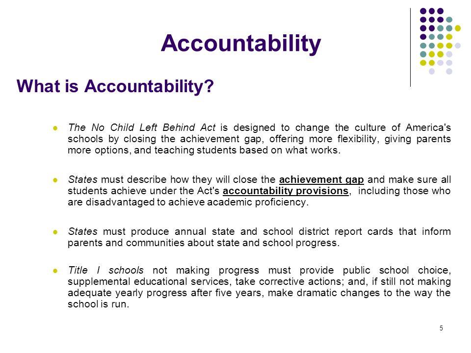 Accountability What is Accountability