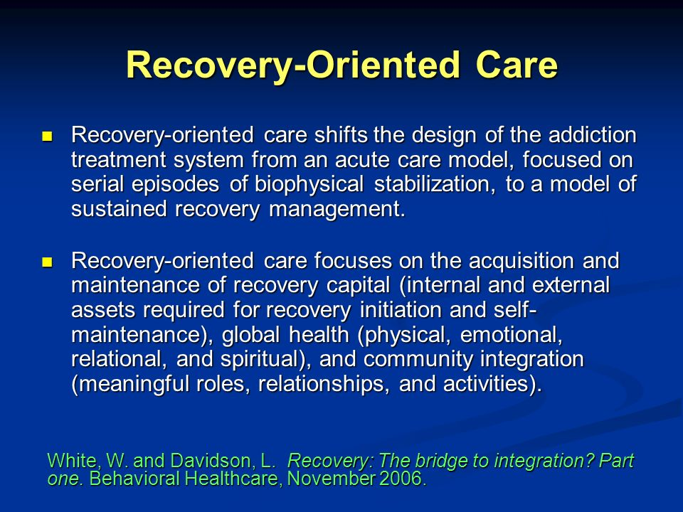 Recovery-Oriented Care
