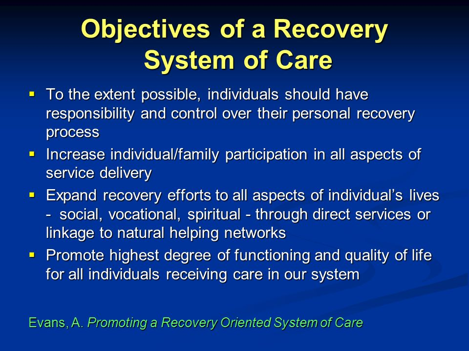 Objectives of a Recovery System of Care
