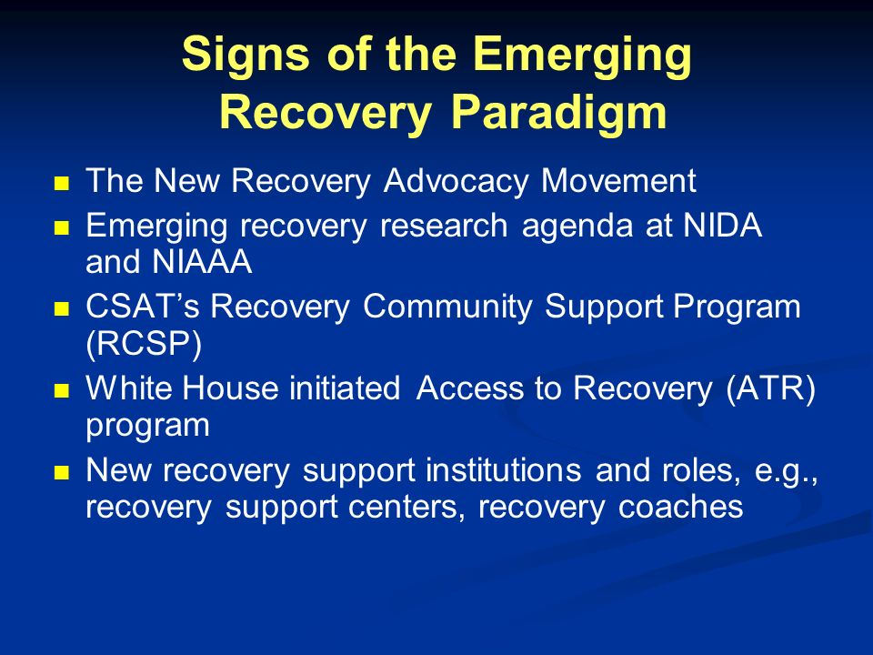 Signs of the Emerging Recovery Paradigm