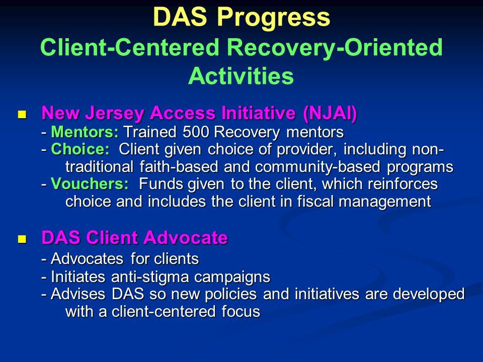 DAS Progress Client-Centered Recovery-Oriented Activities