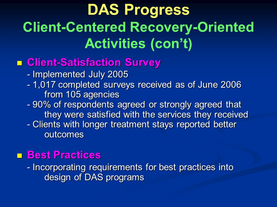 DAS Progress Client-Centered Recovery-Oriented Activities (con't)