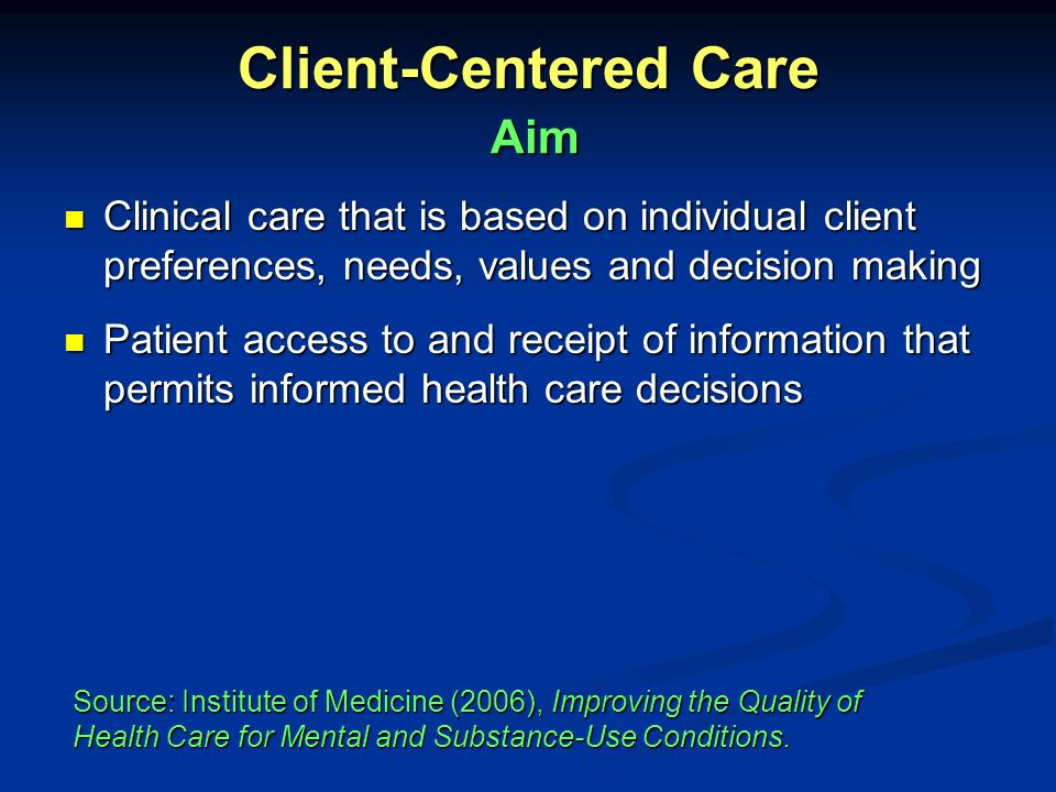 Client-Centered Care Aim