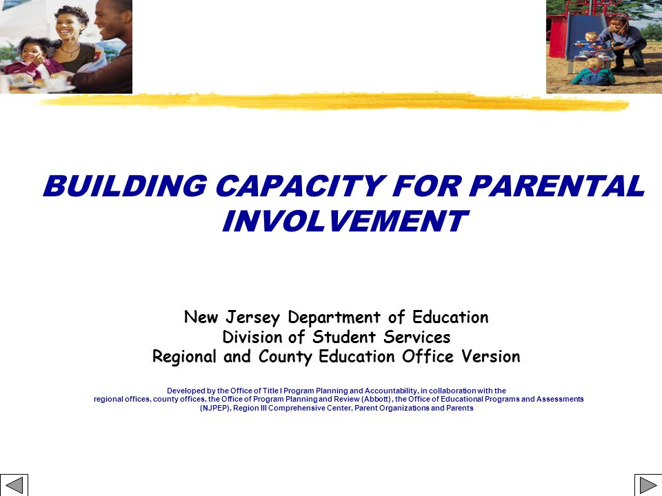 BUILDING CAPACITY FOR PARENTAL INVOLVEMENT
