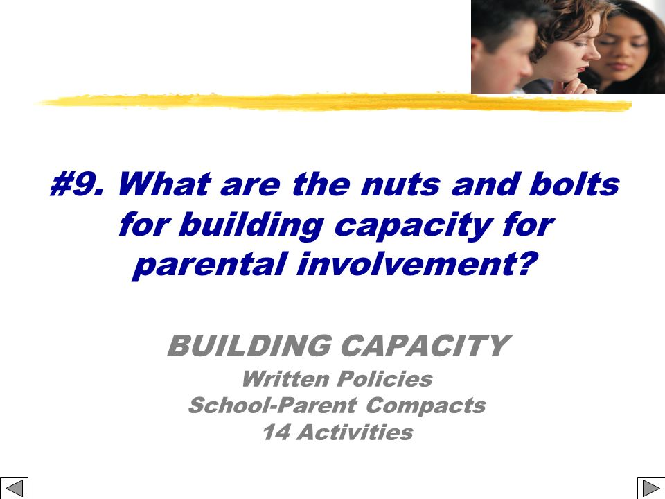 #9. What are the nuts and bolts for building capacity for parental involvement