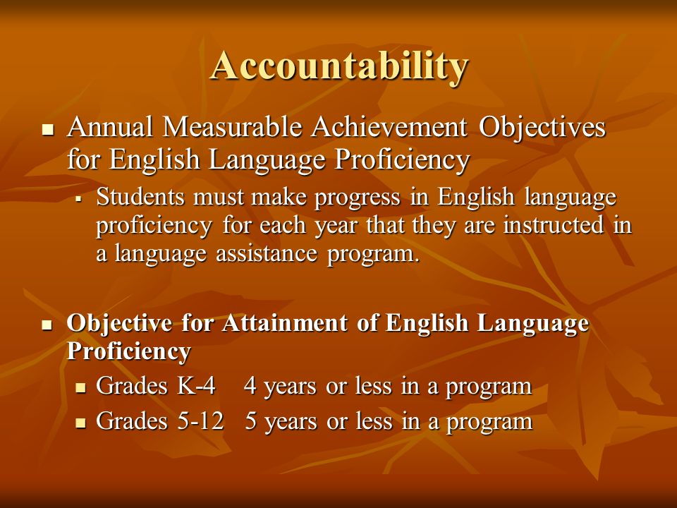 Accountability Annual Measurable Achievement Objectives for English Language Proficiency.