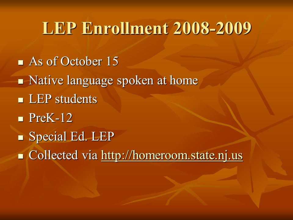 LEP Enrollment 2008-2009 As of October 15