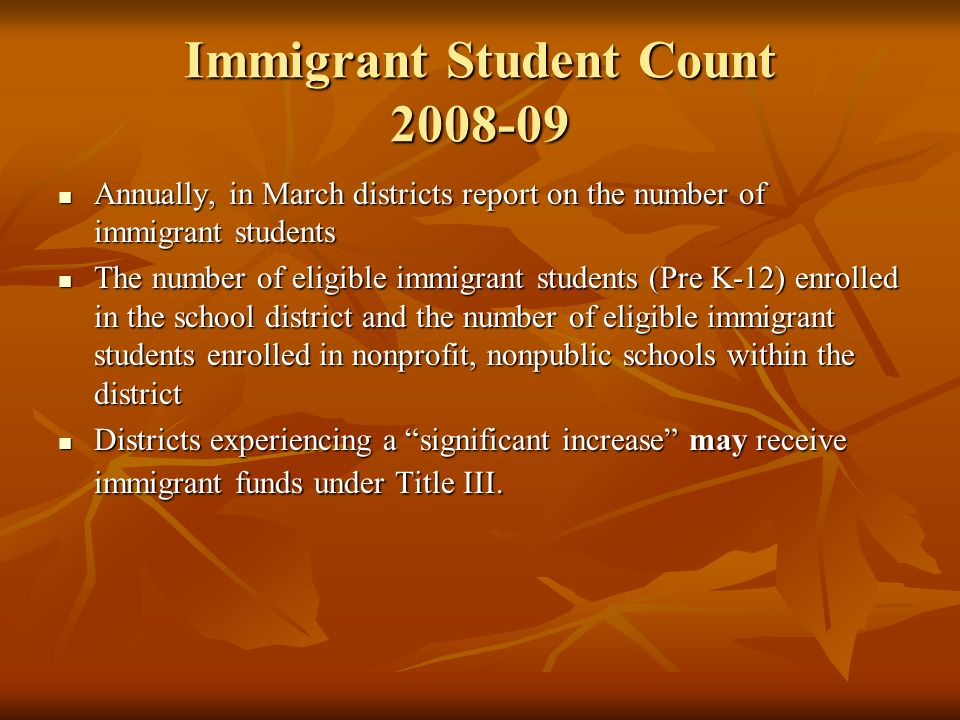 Immigrant Student Count 2008-09