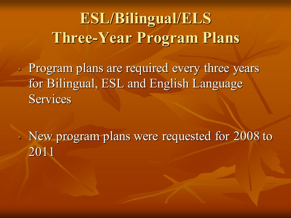 ESL/Bilingual/ELS Three-Year Program Plans
