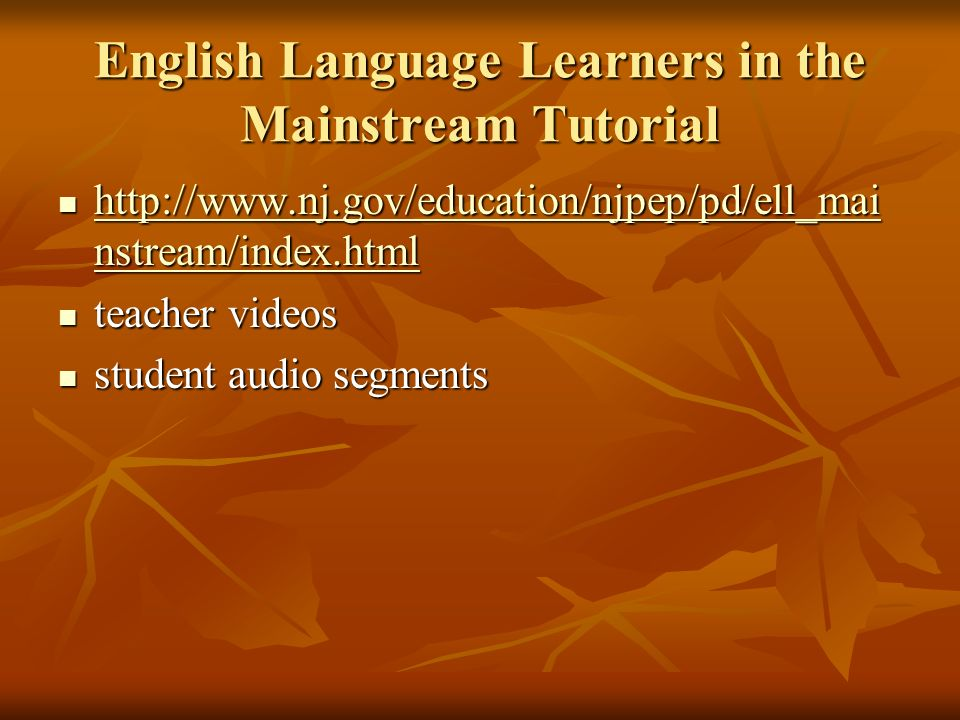 English Language Learners in the Mainstream Tutorial
