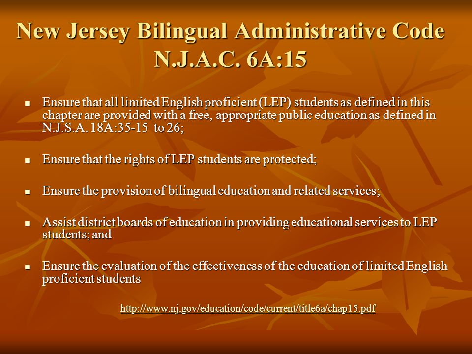 New Jersey Bilingual Administrative Code N.J.A.C. 6A:15