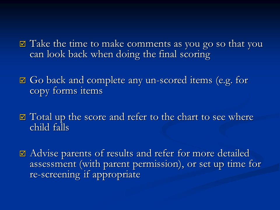 Take the time to make comments as you go so that you can look back when doing the final scoring