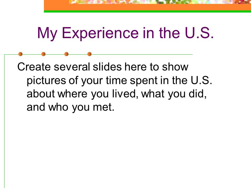 My Experience in the U.S.