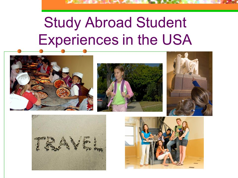 Study Abroad Student Experiences in the USA