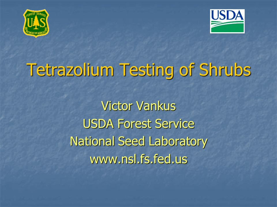Tetrazolium Testing of Shrubs