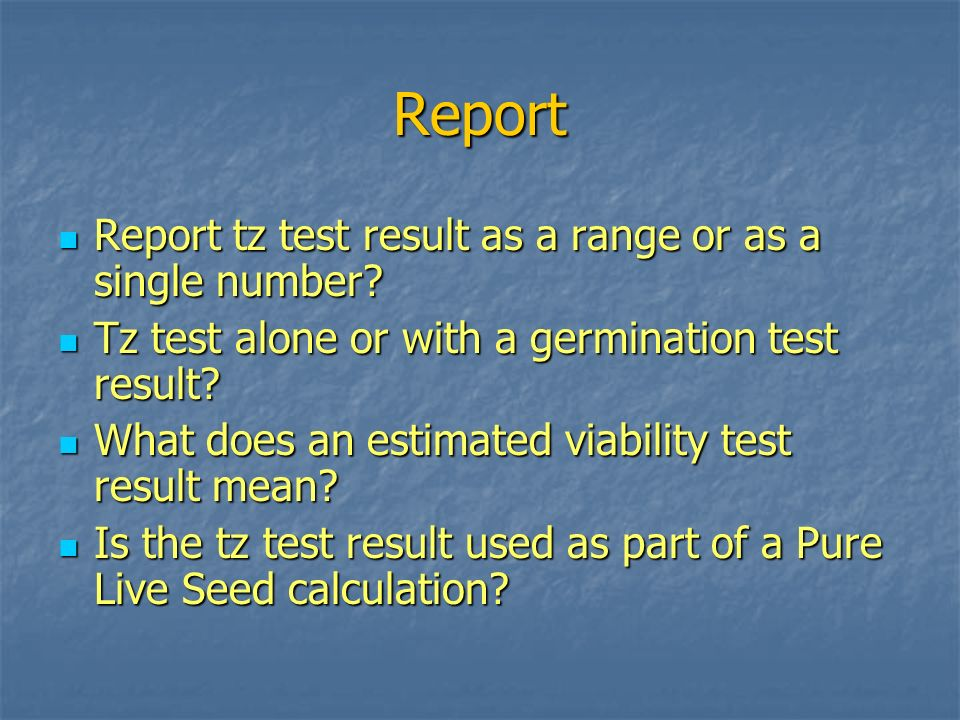 Report Report tz test result as a range or as a single number