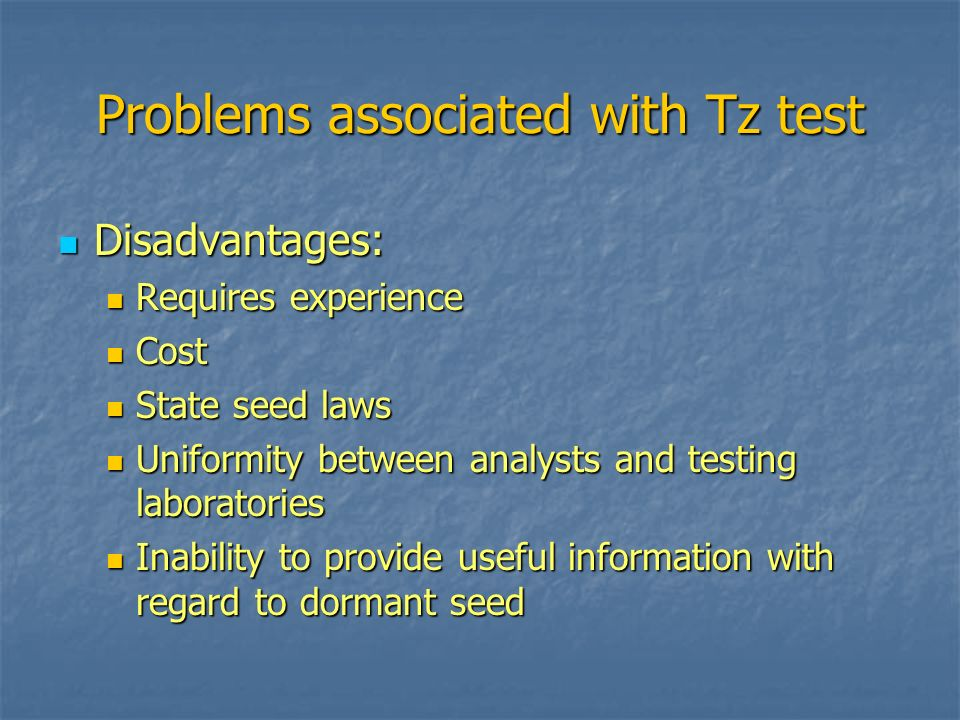 Problems associated with Tz test